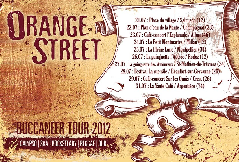 ORANGE STREET - BUCCANEER TOUR 2012
